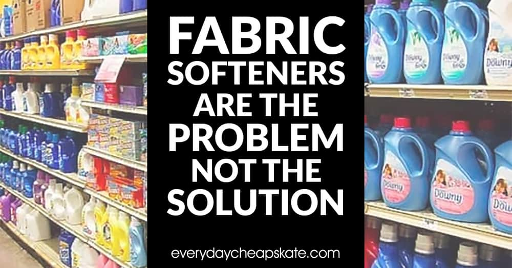 Fabric Softeners are the Problem Not the Solution | Everyday