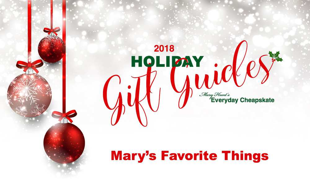 2018 Holiday Gift Guide, Part 1—Mary\'s Favorite Things