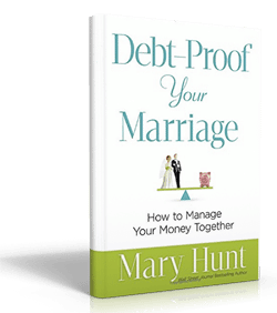 Debt-Proof Your Marriage, by Mary Hunt