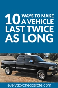 10 Ways To Make A Vehicle Last Twice As Long
