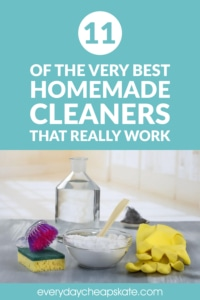 11 Of The Very Best Homemade Cleaners That Really Work