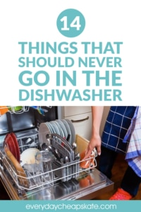 14 Things That Should Never Go in the Dishwasher