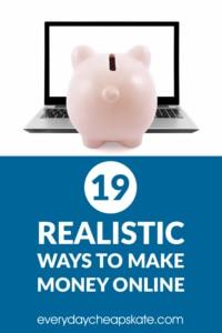 19 Realistic Ways To Make Money Online