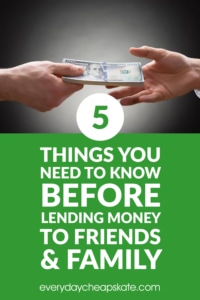 5 Things You Need To Know Before Lending Money To Friends And Family