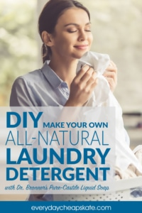 DIY Make Your Own All-Natural Laundry Detergent
