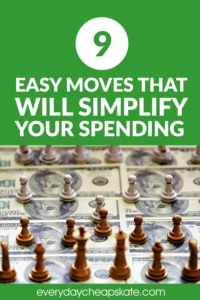 9 Easy Moves That Will Simplify Your Spending