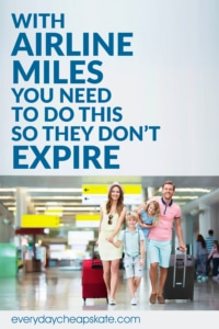 With Airline Miles You Need to Do This So They Don't Expire