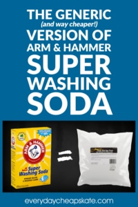 The Generic (and way cheaper!)Version of Arm & Hammer Super Washing Soda