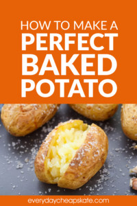 How to Make a Perfect Baked Potato in the Oven