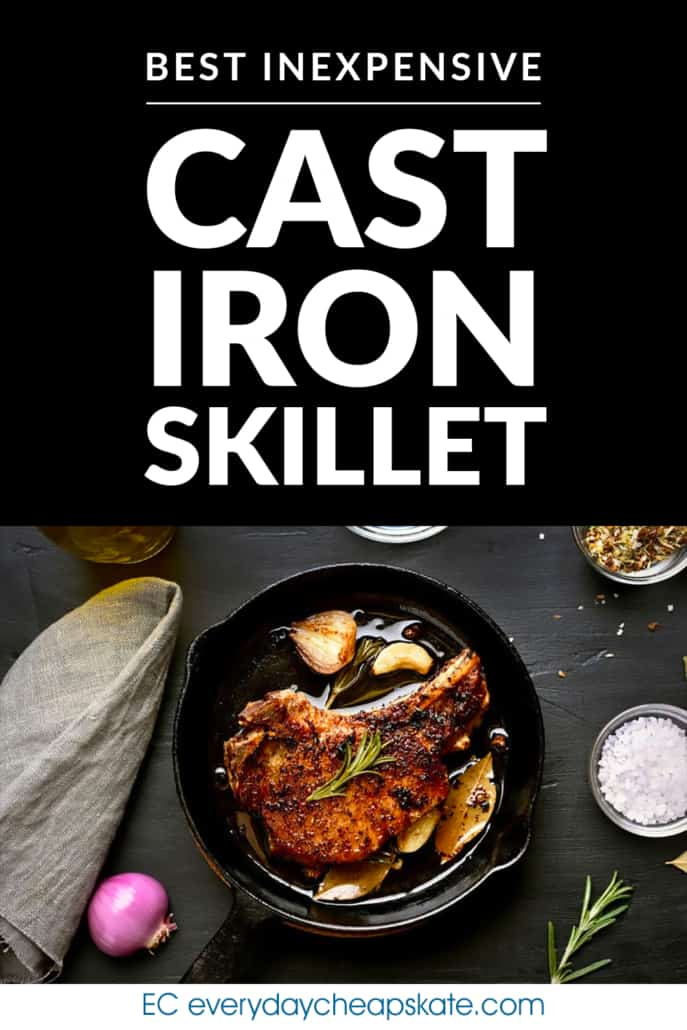 Best Inexpensive Cast Iron Skillet