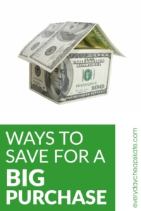 Ways to Save for a Big Purchase