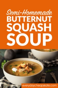 Semi-Homemade Butternut Squash Soup