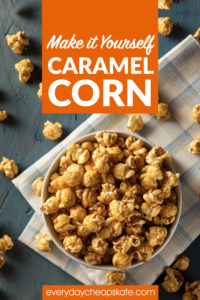 DIY Caramel Corn