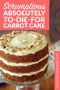 Scrumptious Absolutely To-Die-For Carrot Cake