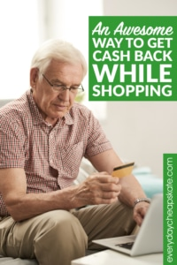 An Awesome Way to Get Cash Back While Shopping