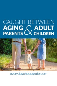 Caught Between Aging Parents and Adult Children