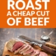 How to Roast a Cheap Cut of Beef