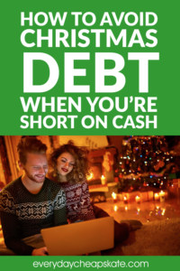 How to Avoid Christmas Debt When You're Short on Cash