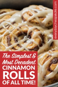The Simplest & Most Decadent Cinnamon Rolls of All Time