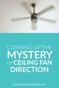 Let's Clear Up the Mystery of Ceiling Fan Direction