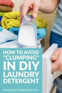 "How to Avoid ""Clumping"" in Homemade Laundry Detergent"