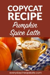 Copycat Recipe Pumpkin Spice Latte