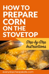 How to Prepare Corn on the Stovetop