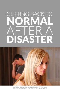 Getting Back to Normal after a Disaster