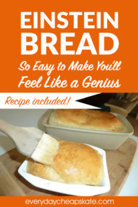 Einstein Bread—So Easy to Make You'll Feel Like a Genius