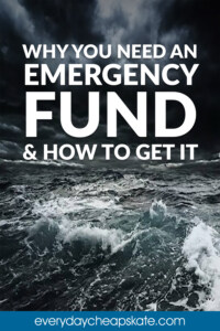 Why You Need an Emergency Fund and How to Get It