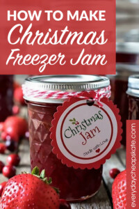 How to Make Christmas Freezer Jam