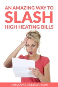 An Amazing Way to Slash High Heating Bills