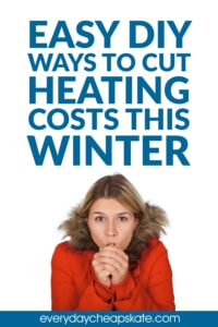 No Need to Shiver: Easy DIY Ways to Cut Heating Costs This Winter
