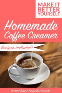 Make it Better Yourself: Homemade Coffee Creamer