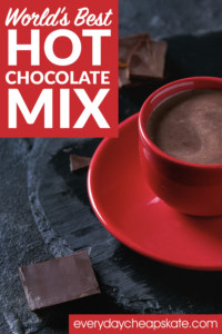 Incredible Edible Gifts: World's Best Hot Chocolate Mix