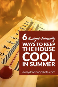 6 Budget-Friendly Ways to Keep the House Cool in Summer