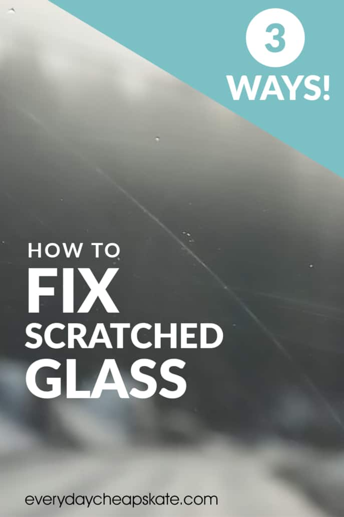3 Ways to Fix Scratched Glass