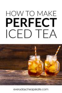 How to Make Perfect Iced Tea