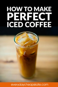 How to Make Perfect Iced Coffee