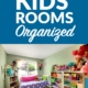 How to Get the Kids' Rooms Organized
