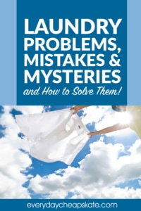 Laundry Problems, Mistakes and Mysteries and How to Solve Them