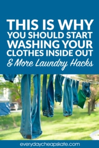 This is Why You Should Start Washing Your Clothes Inside Out and More Laundry Hacks