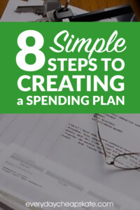 8 Simple Steps to Creating a Spending Plan