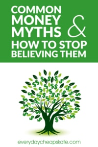 Common Money Myths and How to Stop Believing Them