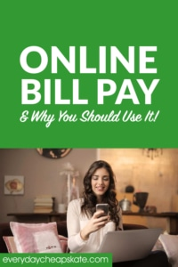 Online Bill Pay—What it Is, How to Use It, and Why You Should