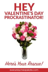Hey, Valentine's Day Procrastinator—Here's Your Rescue!