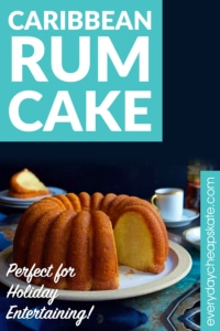 Caribbean Rum Cake: Perfect for Holiday Entertaining