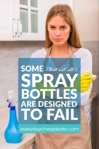 Some (But Not All) Spray Bottles are Designed to Fail