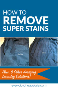 How to Remove Super Stains