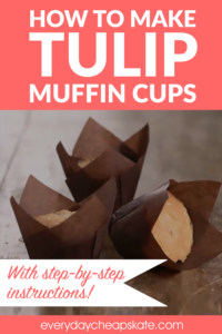 How to Make Tulip Muffin Cups